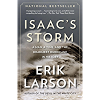 Isaac's Storm: A Man, a Time, and the Deadliest Hurricane in History (English Edition)