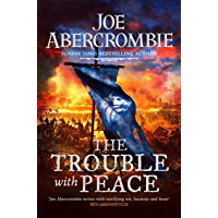 The Trouble With Peace: The Gripping Sunday Times Bestselling Fantasy (The Age of Madness) (English Edition)