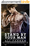 Stand By Your Man (The Dawson Brothers Book 5) (English Edition)