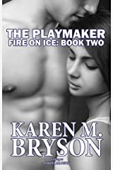 The Playmaker (Fire on Ice Series Book 2) Kindle Edition
