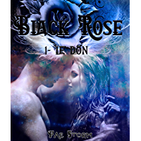 Black Rose : saga fantastique - bit-lit adulte: 1- Le don (fantasy urbaine)
