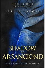 Shadow in Ar'Sanciond (Relics of Ar'Zac) Kindle Edition