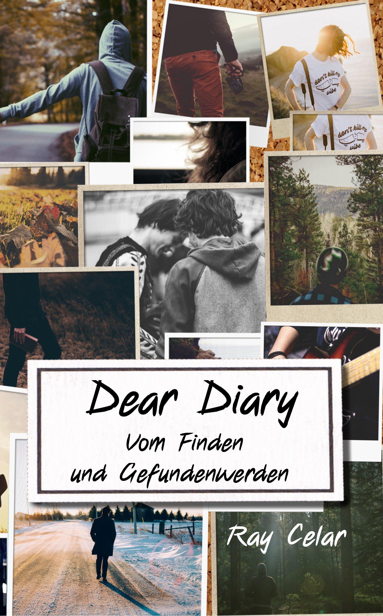 Dear Diary: Vom Finden unf Gefundenwerden