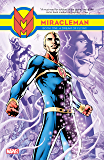 Miracleman Vol. 1: A Dream Of Flying (Parental Advisory Edition) (Miracleman: Parental Advisory Edition)
