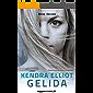 Gelida (Bone Secrets Vol. 2)