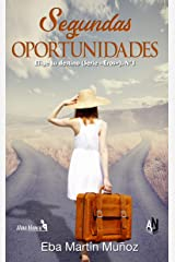 SEGUNDAS OPORTUNIDADES: Elige tu destino (Serie Eros nº 1) Versión Kindle