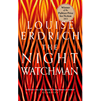 The Night Watchman: Winner of the Pulitzer Prize in Fiction 2021 (English Edition)