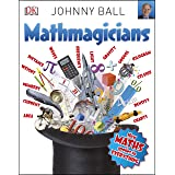 Mathmagicians: How Maths Applies to Everything (Big Questions)