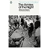 The Armies of the Night: History as a Novel / The Novel as History (Penguin Modern Classics)