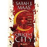Crescent City T01 - Maison de la terre et du sang (ebook)