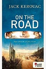 On the Road: Die Urfassung Kindle Ausgabe