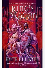 King's Dragon (Crown of Stars Book 1) Kindle Edition