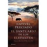 El santuario de los elefantes: Premio Azorín de Novela 2021 (Autores Españoles e Iberoamericanos) (Spanish Edition)