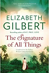 The Signature of All Things Kindle Edition