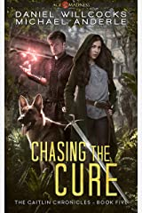 Chasing The Cure: Age Of Madness - A Kurtherian Gambit Series (The Caitlin Chronicles Book 5) Kindle Edition