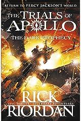 The Dark Prophecy (The Trials of Apollo Book 2) Paperback