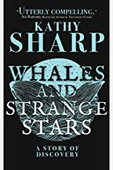 Whales and Strange Stars: An Adventure Kindle Edition
