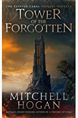 Tower of the Forgotten: A Tainted Cabal Prequel Novella (The Tainted Cabal) Kindle Edition