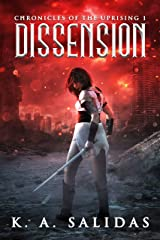 Dissension: A Supernatural Rebellion Thriller (Chronicles of the Uprising Book 1) Kindle Edition