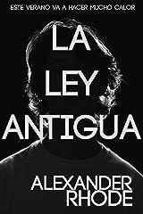 La Ley Antigua: El Thriller Más Escalofriante del año Versión Kindle