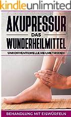 Akupressur - Das Wunderheilmittel, (Unkonventionelle Heilmethoden/Heilpraktiken): Behandlung mit Eiswürfeln