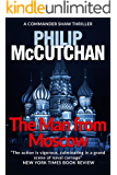The Man from Moscow (Commander Shaw Book 4) (English Edition)