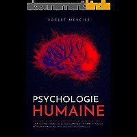 PSYCHOLOGIE HUMAINE: L'histoire, les mythes, les grands noms et leurs découvertes - Psy. sociale, cognitive, du…
