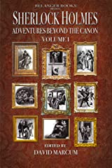 Sherlock Holmes: Adventures Beyond the Canon Kindle Edition