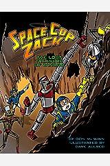 Space Cop Zack: The Lost Treasure of Zandor Kindle Edition