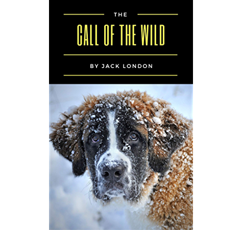 The Call Of The Wild Ebook London Jack Amazon In Kindle Store