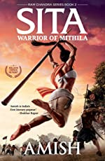 Sita: Warrior of Mithila (Ram Chandra Series Book 2)
