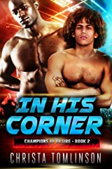 In His Corner (Champions of Desire Book 2) Kindle Edition