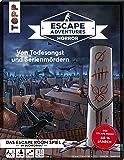 Escape Adventures HORROR – Von Todesangst und Serienmördern: Das ultimative Escape-Room-Erlebnis ab 16! Mit XXL-Mystery…