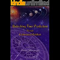 Unlocking Time Prediction Through Krishnamurti Paddhati: Krishnamurti Paddhati made easy