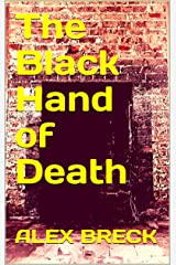 The Black Hand of Death Kindle Edition