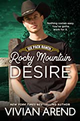 Rocky Mountain Desire (Six Pack Ranch Book 3) Kindle Edition