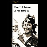 La voz dormida (Incluye Diario de una mujer muerta y otros cuentos) (Spanish Edition)