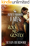 Rock Me Gently (Havenwood Falls Book 12)
