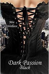 Dark Passion: Black Kindle Ausgabe