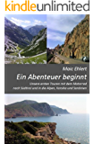 Ein Abenteuer beginnt: Unsere ersten Touren mit dem Motorrad nach Südtirol und die Alpen, Korsika und Sardinien
