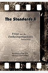 The Standards II: Filme aus der Freiheitsperspektive betrachtet Kindle Ausgabe