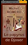 Le papyrus de Djoser