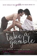 Take A Gamble Kindle Edition