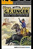 G. F. Unger Sonder-Edition 29 - Western: Cattle Trail