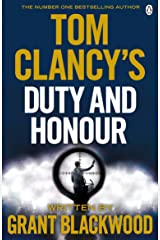 Tom Clancy's Duty and Honour: INSPIRATION FOR THE THRILLING AMAZON PRIME SERIES JACK RYAN (Jack Ryan Jr) Kindle Edition