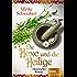 Die Hexe und die Heilige: Historischer Roman