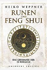 Runen und Feng Shui: Das Geheimnis der 72 Formeln Taschenbuch