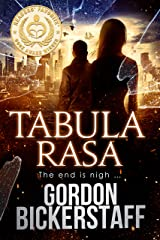Tabula Rasa: The end is nigh ... (A Lambeth Group Thriller) Kindle Edition