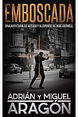 Emboscada: Una aventura de acción y suspense (Max Cornell thrillers de acción nº 1) Versión Kindle