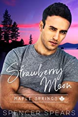 Strawberry Moon (Maple Springs Book 4) Kindle Edition